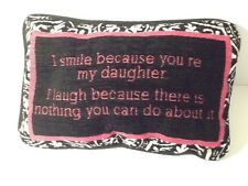 I Smile Because Your My Daughter Tapestry Throw Pillow Word Afghan Word Pillow