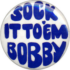 Scarce 1968 Robert SOCK IT TO 'EM BOBBY Kennedy Pinback (1377)