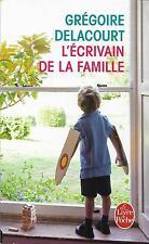 L'ECRIVAIN DE LA FAMILLE + roman + Grégoire DELACOURT = Livre de Poche