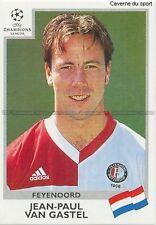 N°092 VAN GASTEL FEYENOORD UEFA CHAMPIONS LEAGUE 1999/2000 STICKER PANINI
