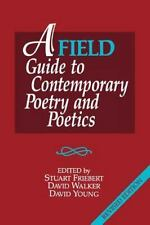 A Field Guide to Contemporary Poetry & Poetics