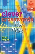 Clever Crosswords for Kids by Trip Payne (2004, Paperback)