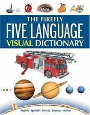 The Firefly Five Language Visual Dictionary: English, Spanish, French,-ExLibrary