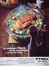 PUBLICITÉ 1968 LA CUISSON PYREX LIGNE HÔTESSE - ROTI - ADVERTISING