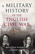 A Military History of the English Civil War: 1642-1649-ExLibrary