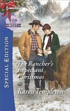 The Rancher's Expectant Christmas by Karen Templeton (2016, Paperback) New