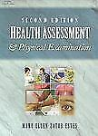 Health Assessment and Physical Examination by Mary Ellen Zator Estes (2001,...