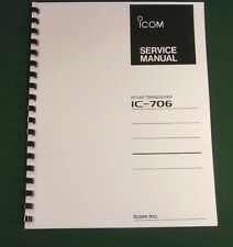 Icom IC-706 Service Manual - Premium Card Stock Covers & 32 LB Paper!
