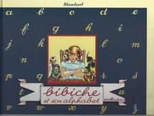 BLANCHARD . BIBICHE ET SON ALPHABET . ÉDITIONS DU TRIOMPHE . 1998 .