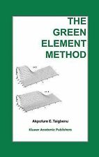 The Green Element Method by Akpofure E. Taigbenu (1999, Hardcover)