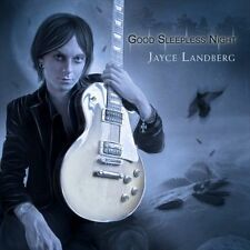 Good Sleepless Night U.K. IMPORT CD - JAYCE LANDBERG (Feat. Goran Edman on Vox)!