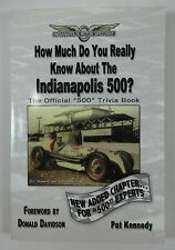 How Much Do You Really Know About the Indianapolis 500? Paperback 500+ Questions