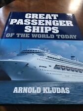 "1992 1ST ED ""GREAT PASSENGER SHIPS OF THE WORLD"" BY KLUDAS! 300+ ILLUSTRATIONS!"