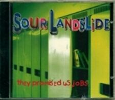Sour Landslide - they promised us jobs  RARE OOP ORIG Canadian CD (Brand New!)