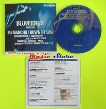 CD BLUVERTIGO Iodio FU MANCHU VENUS AMEN PROMO ROCK SOUND mc dvd lp vhs (S9)