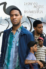 COMEDY TELEVISION POSTER How to Make It in America Kid Cudi