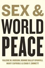 Sex and World Peace by Chad F. Emmett, Mary Caprioli, William R. Jankowiak,...