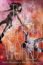 This Shattered World: A Starbound Novel-ExLibrary