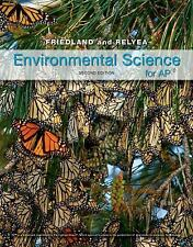 Environmental Science for AP* by Andrew Friedland and Rick Relyea (2015,...