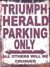 TRIUMPH HERALD SIGN PARKING  VINTAGE STYLE 8x10in 20x25cm garage workshop art