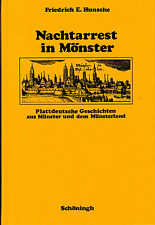 Hunsche, Nachtarrest i Mönster plattdeutsch Geschichten Münster Münsterland 1981