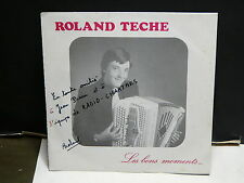ROLAND TECHE Les bons moments 1848 ( Musette accordeon )