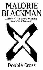Double Cross: Book 4 (Noughts And Crosses), Blackman, Malorie Hardback Book