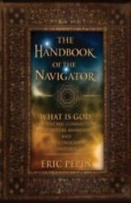 The Handbook of the Navigator: What is God, the Psychic Connection to Spiritual