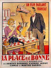 LA PLACE EST BONNE (1930) French grande affiche on linen Chaperon Jean artwork