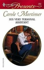Presents: His Very Personal Assistant 2562 by Carole Mortimer (2006, Paperback)