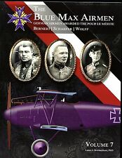 BLUE MAX AIRMEN - vol  7 :German Airmen awarded the Pour le Merite  SB BOOK