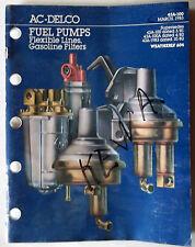 1983 AC-Delco Catalog Fuel Pumps-Flexible Lines-Gasoline Filters O.E.M. Original