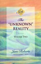 "The ""Unknown"" Reality, Vol. 2: A Seth Book by Seth, Jane Roberts"