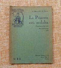 La Princesa està malalta, A. Moncunill y A. Carner, año 1934, Nº 11, Ed. Balmes