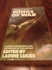 Wings of War: Airmen of All Nations Tell Their Stories by Laddie Lucas (Paperbac