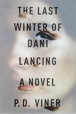 The Last Winter of Dani Lancing: A Novel-ExLibrary