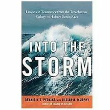 Into the Storm: Lessons in Teamwork from the Treacherous Sydney to Hobart Ocean