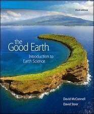 The Good Earth: Introduction to Earth Science, Steer, David, McConnell, David, G