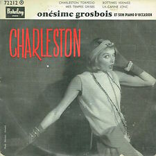 ONESIME GROSBOIS ET SON PIANO D'OCCASION / CHARLESTON / BARCLAY / EP 45 T