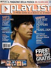 Playlist.Anthony Kiedis dei Red Hot Chili Peppers,Doors,Pink Floyd,Pink,Beyoncé