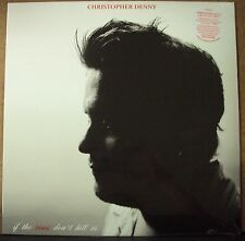 CHRISTOPHER DENNY If The Roses Don't Kill Us LP SEALED alt-country w/download