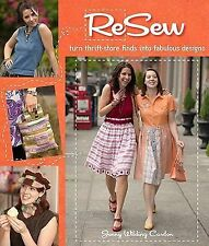 ReSew: Turn Thrift-Store Finds into Fabulous Designs, Jenny Wilding Cardon, Very