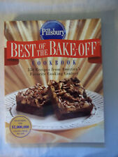 Best of the Bake-Off : 350 Recipes from America's Favorite Cooking Contest by...