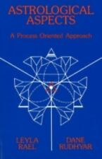Astrological Aspects : A Process Oriented Approach by Leyla Rael and Dane...