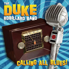 Calling All Blues - Duke Robillard (2014, CD NIEUW)