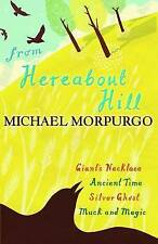 From Hereabout Hill: A Collection of Short Stories by Michael Morpurgo (Paperbac