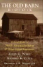 The Old Barn Book : A Field Guide to North American Barns and Other Farm...