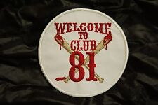 SUPPORT 81 Welcome To Club 81 ANGELS 666 Hells vest patch Outlaw Biker 1% er NEW