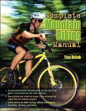 The Complete Mountain Biking Manual by Tim Brink (2007, Paperback) 43