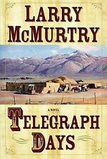 Telegraph Days by Larry McMurtry (2010, E-book)